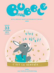 BubbleMag n°33 Automne 2014